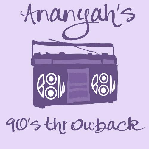 90s R&B/Hip-Hop Throwback Mixtape | Ananyah